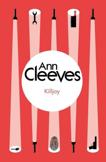 Killjoy by Ann Cleeves Ebook/Pdf Download