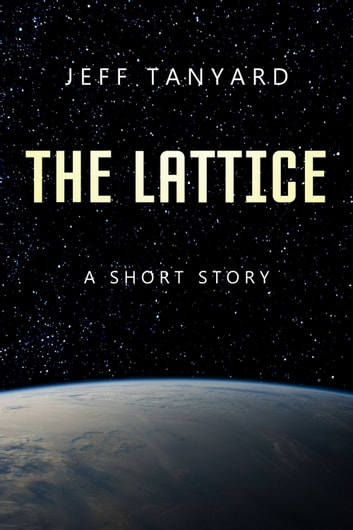 The Lattice by Jeff Tanyard Ebook/Pdf Download