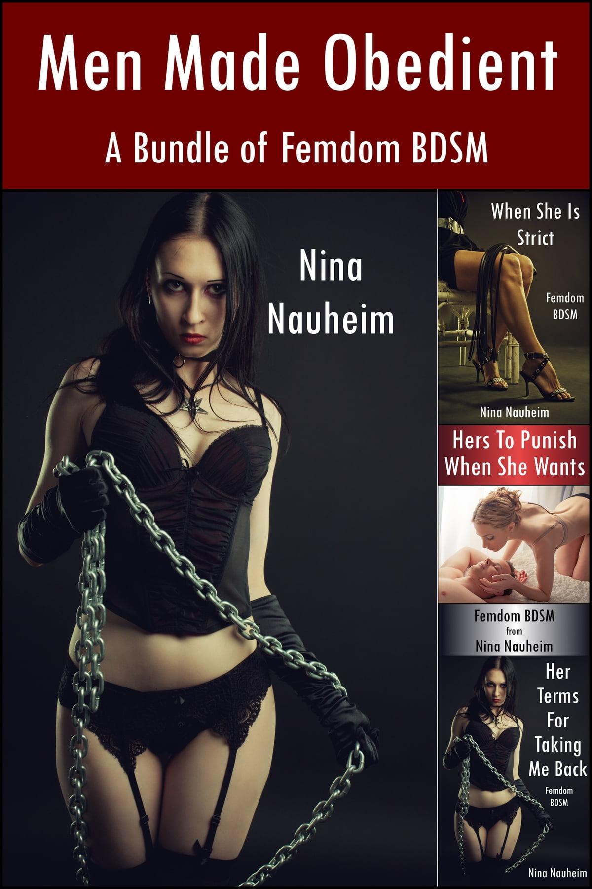 Men Made Obedient A Bundle Of Femdom Bdsm Femdom Bdsm Spanking Degradation Ebook By Nina Nauheim 9781310115370 Rakuten Kobo