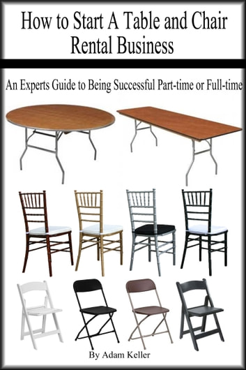 chair table rental nice bean bag chairs how to start a and business an experts guide being successful