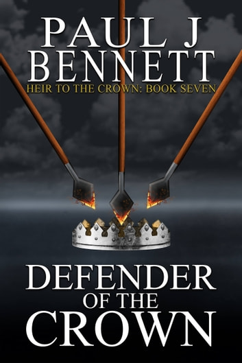 Defender of the Crown by Paul J Bennett Ebook/Pdf Download