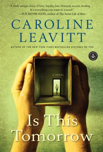 Is This Tomorrow by Caroline Leavitt Ebook/Pdf Download
