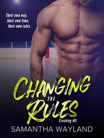 Changing the Rules by Samantha Wayland Ebook/Pdf Download
