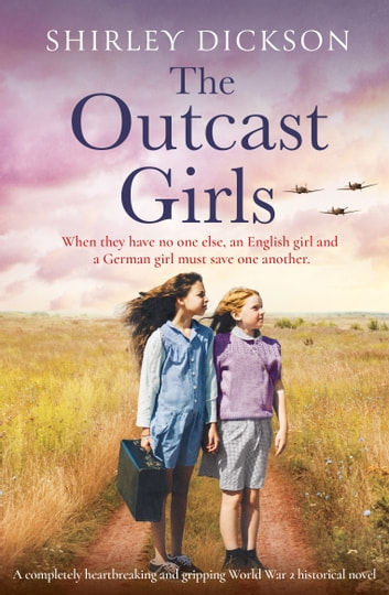 The Outcast Girls by Shirley Dickson Ebook/Pdf Download