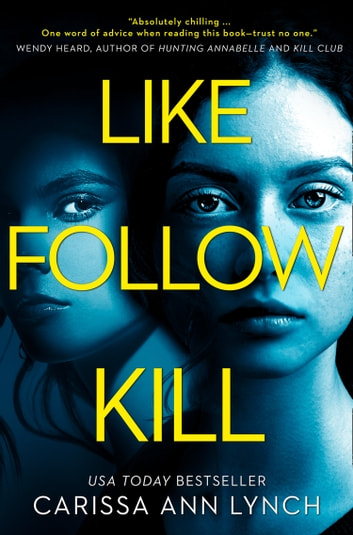 Like, Follow, Kill by Carissa Ann Lynch Ebook/Pdf Download