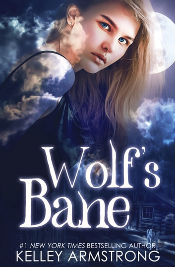 Wolf's Bane by Kelley Armstrong Ebook/Pdf Download