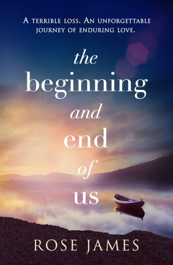 The Beginning and End of Us by Rose James Ebook/Pdf Download