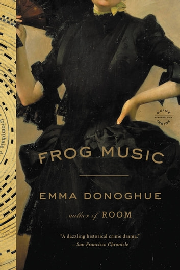 Frog Music by Emma Donoghue Ebook/Pdf Download