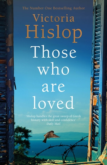 Those Who Are Loved by Victoria Hislop Ebook/Pdf Download