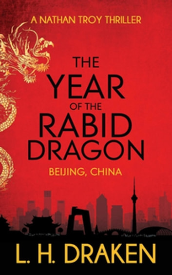 The Year of the Rabid Dragon by L. H. Draken Ebook/Pdf Download