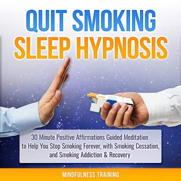 Quit Smoking Sleep Hypnosis 30 Minute Positive