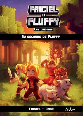 Frigiel Et Fluffy Saison 5 : frigiel, fluffy, saison, Frigiel, Fluffy,, Origines, Secours, Fluffy, Lecture, Roman, Jeunesse, Aventures, Minecraft, EBook, 9782375541616, Rakuten, Estados, Unidos