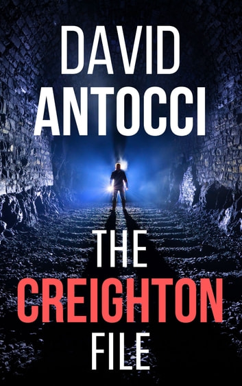 The Creighton File by David J Antocci Ebook/Pdf Download