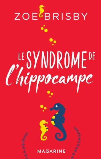 Le syndrome de l'Hippocampe by ZOE BRISBY Ebook/Pdf Download