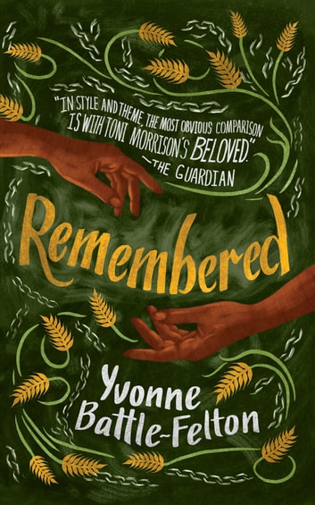 Remembered by Yvonne Battle-Felton Ebook/Pdf Download