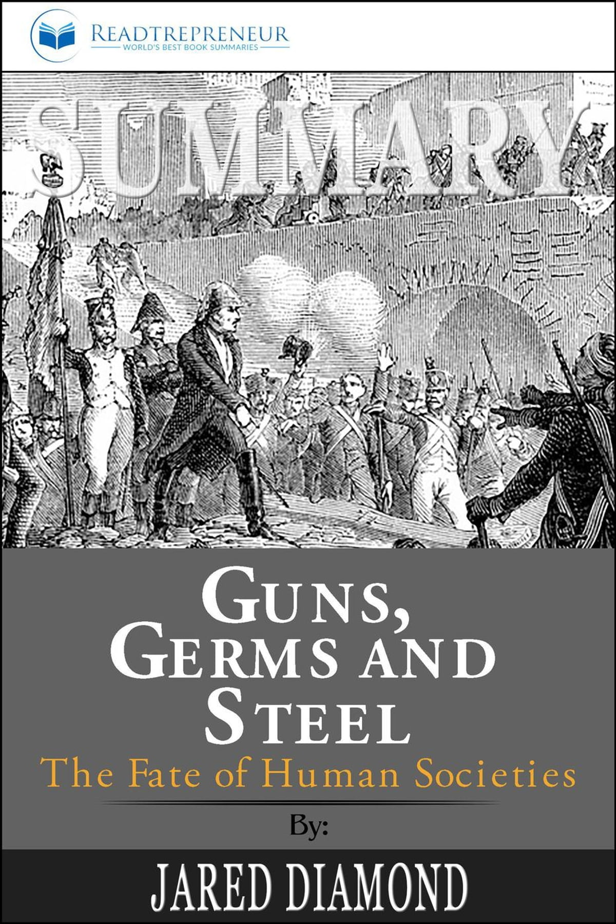 Summary Of Guns Germs And Steel The Fates Of Human