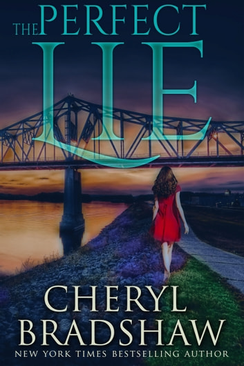The Perfect Lie by Cheryl Bradshaw Ebook/Pdf Download