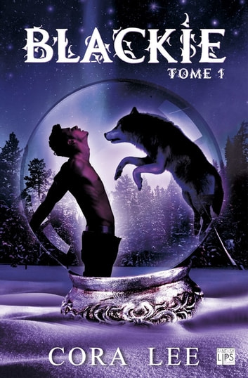 Blackie  Tome 1 Ebook De Cora Lee  9782377643097