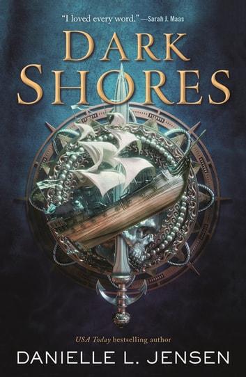 Dark Shores by Danielle L. Jensen Ebook/Pdf Download