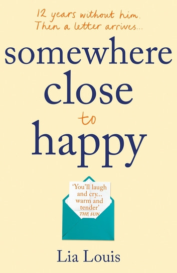 Somewhere Close to Happy by Lia Louis Ebook/Pdf Download