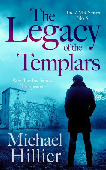 The Legacy of the Templars by Michael Hillier Ebook/Pdf Download