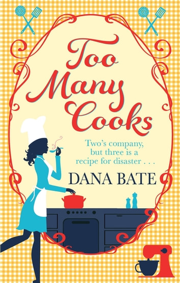 Too Many Cooks by Dana Bate Ebook/Pdf Download