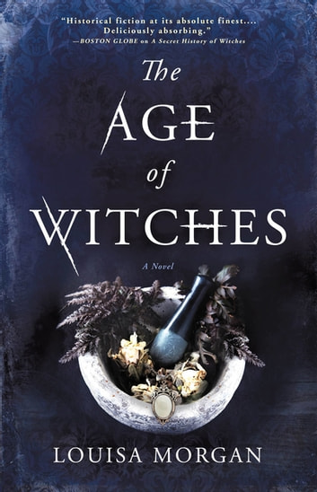 The Age of Witches by Louisa Morgan Ebook/Pdf Download