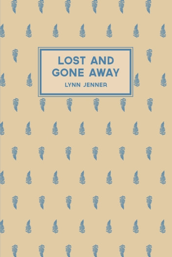 Lost and Gone Away by Lynn Jenner Ebook/Pdf Download