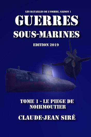 Le pige de Noirmoutier by Claude-Jean Sir Ebook/Pdf Download