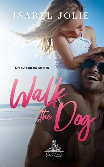 Walk the Dog by Isabel Jolie Ebook/Pdf Download
