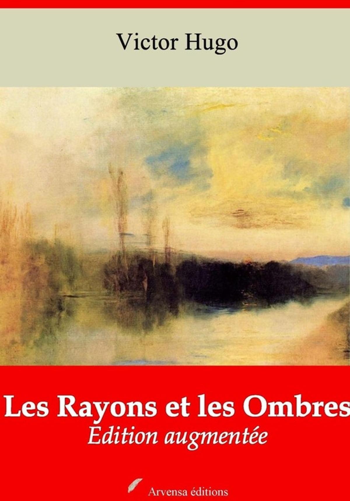Les Rayons Et Les Ombres : rayons, ombres, Rayons, Ombres, Suivi, D'annexes, EBook, Victor, 9782368412886, Rakuten, United, States