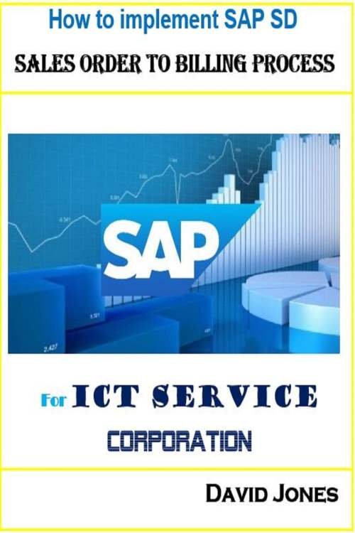 small resolution of how to implement sap sd sales order to billing process for ict service corporation ebook by david jones 9781370413386 rakuten kobo