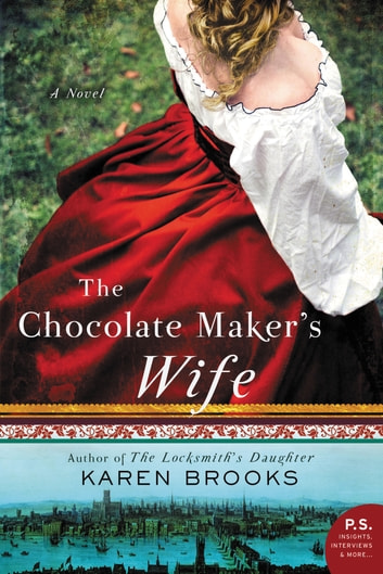 The Chocolate Maker's Wife by Karen Brooks Ebook/Pdf Download