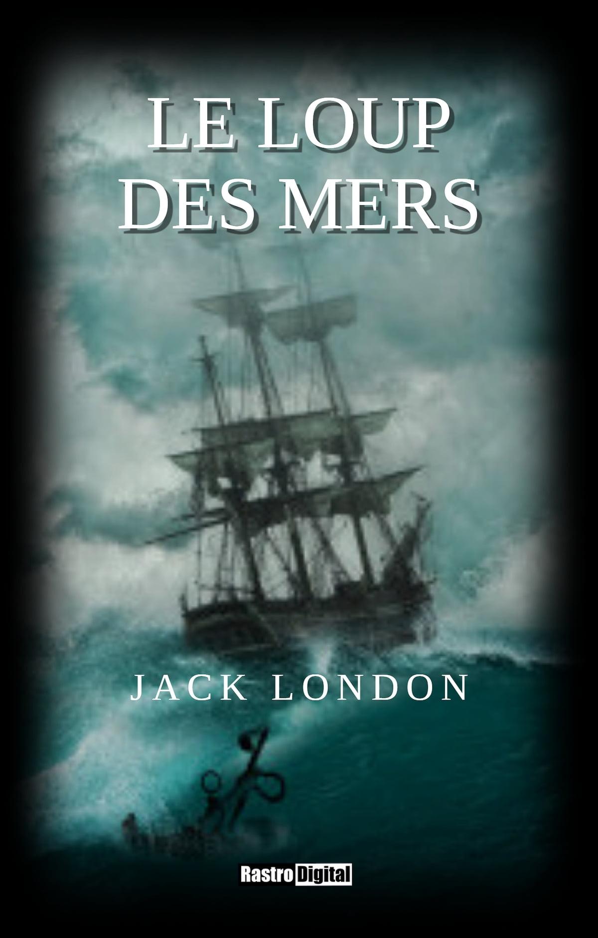 Le Loup Des Mers Film : EBook, London, 1230003650110, Rakuten, Canada