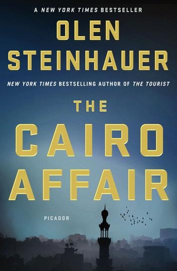 The Cairo Affair by Olen Steinhauer Ebook/Pdf Download