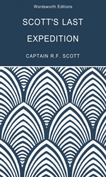 Scott's Last Expedition by Robert Falcon Scott, Beau Riffenburgh, Tom Griffith Ebook/Pdf Download