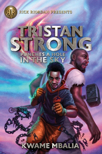 Tristan Strong Punches a Hole in the Sky (Volume 1) by Kwame Mbalia Ebook/Pdf Download