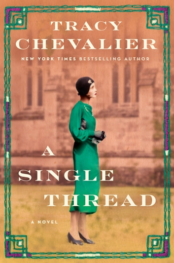 A Single Thread by Tracy Chevalier Ebook/Pdf Download