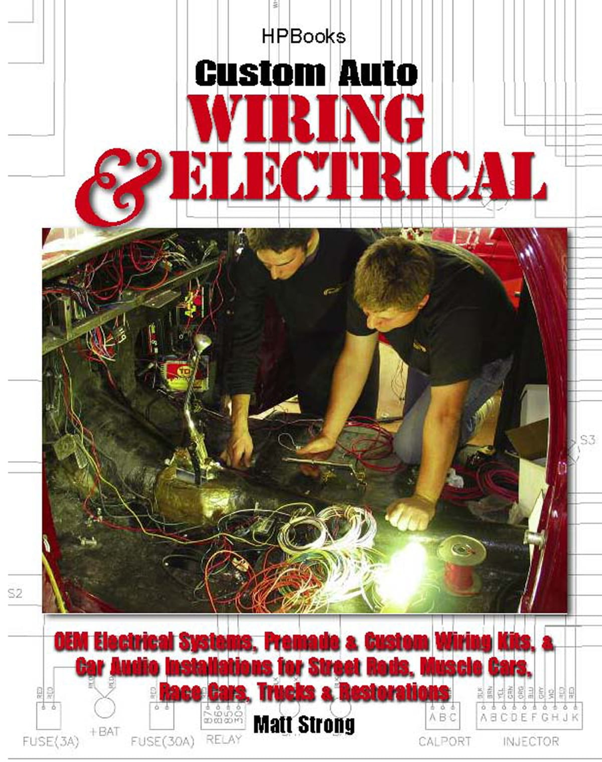 hight resolution of custom auto wiring electrical hp1545 ebook by matt strong 9781101046289 rakuten kobo