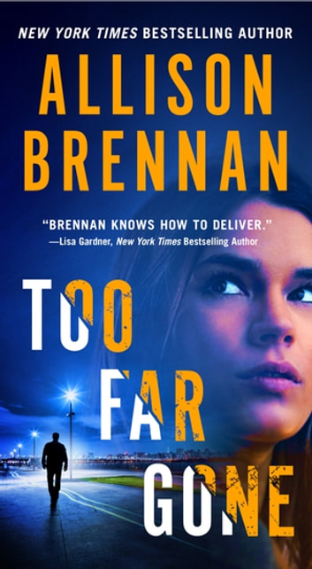 Too Far Gone by Allison Brennan Ebook/Pdf Download