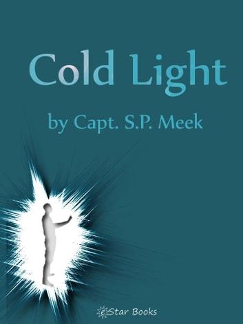 Cold Light by Capt SP Meek Ebook/Pdf Download