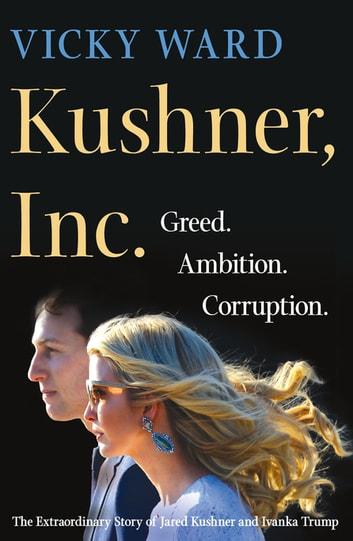 Kushner, Inc. by Vicky Ward Ebook/Pdf Download