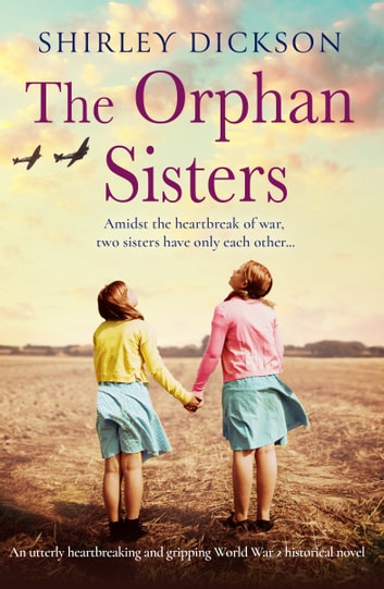 The Orphan Sisters by Shirley Dickson Ebook/Pdf Download