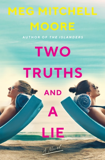 Two Truths and a Lie by Meg Mitchell Moore Ebook/Pdf Download