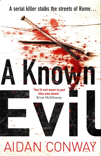 A Known Evil (Detective Michael Rossi Crime Thriller Series, Book 1) by Aidan Conway Ebook/Pdf Download