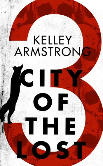 City of the Lost: Part Three by Kelley Armstrong Ebook/Pdf Download