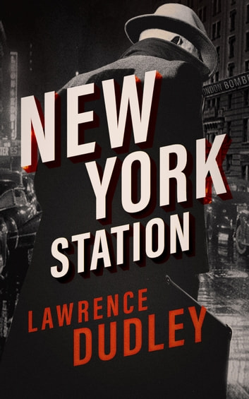 New York Station by Lawrence Dudley Ebook/Pdf Download