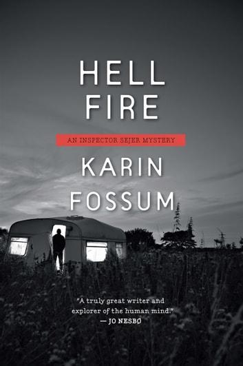 Hell Fire by Karin Fossum Ebook/Pdf Download