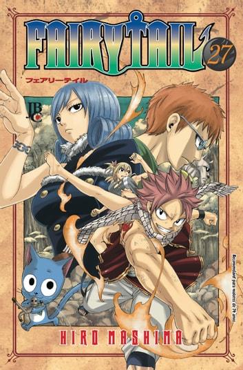 Fairy Tail Vol 27 Ebook By Hiro Mashima 9788545706137