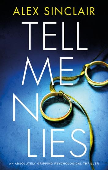 Tell Me No Lies by Alex Sinclair Ebook/Pdf Download